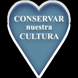 Conservar nuestra Cultura